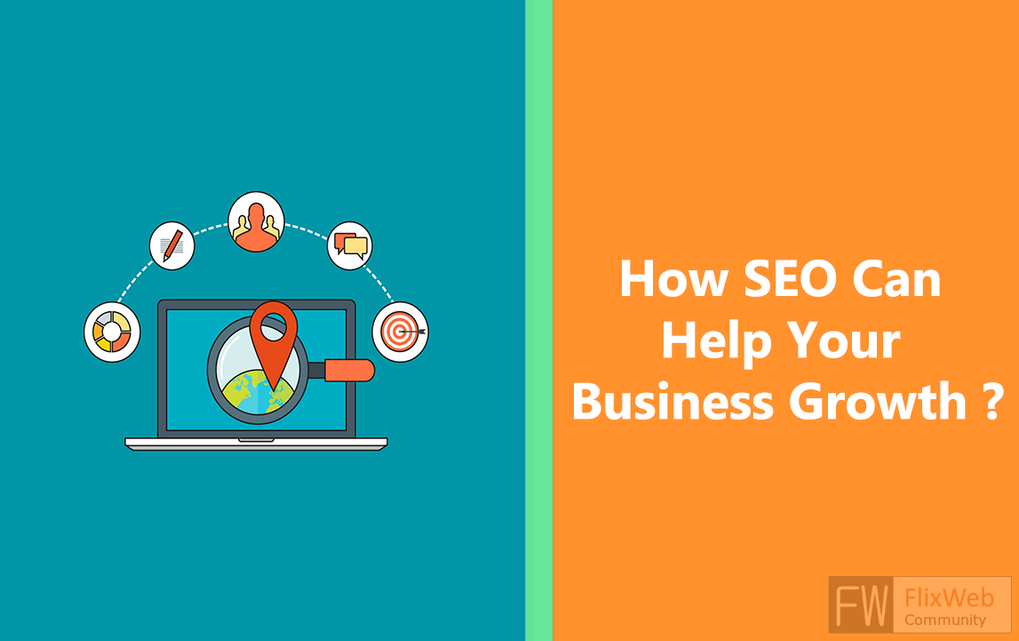 How SEO Can Help Your Business Growth ?