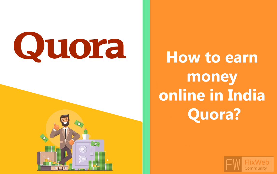 how to earn money online in Quora?